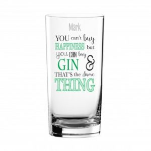 can't buy happiness gin glass 1