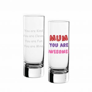 Mum You Are… Shot Glass - Personalised 7