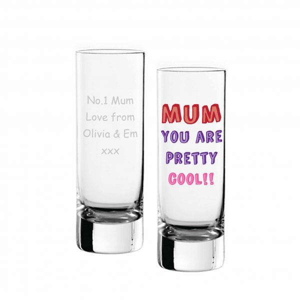 Mum You Are… Shot Glass - Personalised 4