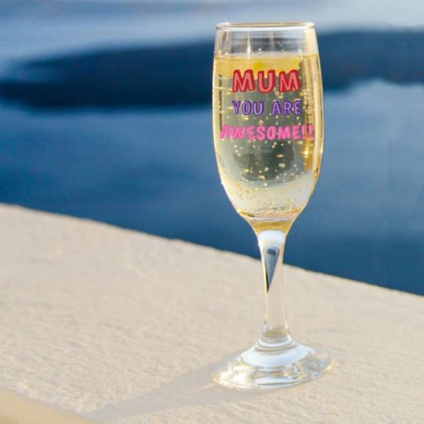 Mum You Are…. Champagne Flute - Personalised 1
