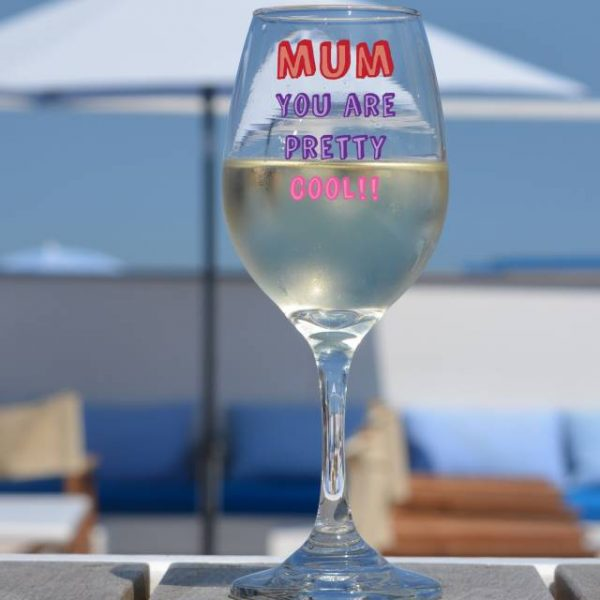 Mum You Are…. Wine Glass - Personalised 1