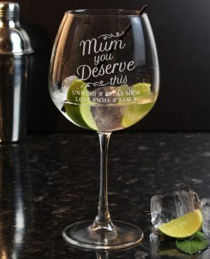 Personalised 'Mum You Deserve This' Gin Glass 3