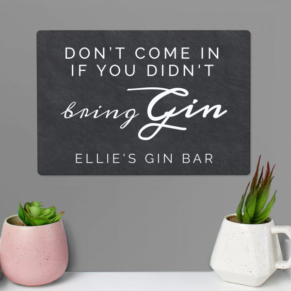 personalised gin sign - didn't bring gin 4