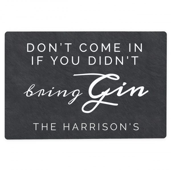 personalised gin sign - didn't bring gin 1