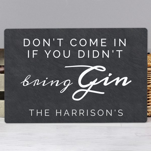 personalised gin sign - didn't bring gin 3