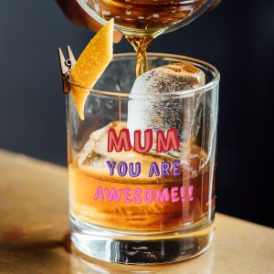 Mum You Are…. Tumbler Glass - Personalised 2